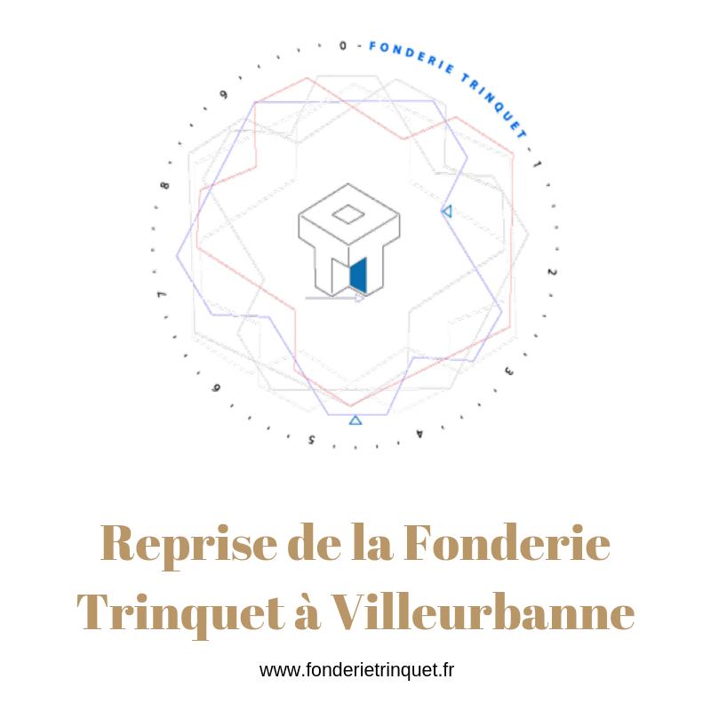 Reprise de la Fonderie Trinquet à Villeurbanne